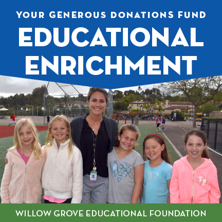 Your generous donations pay for 14 additional teachers and aides at Willow Grove Elementary School.    -