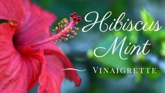Hibiscus Mint Vinaigrette
