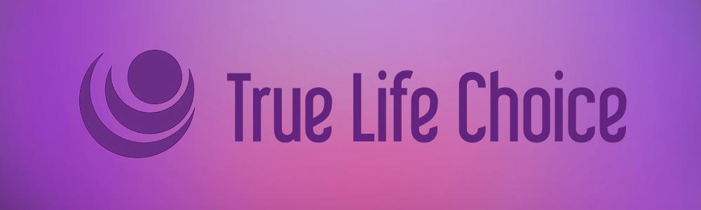 truelifechoice.png