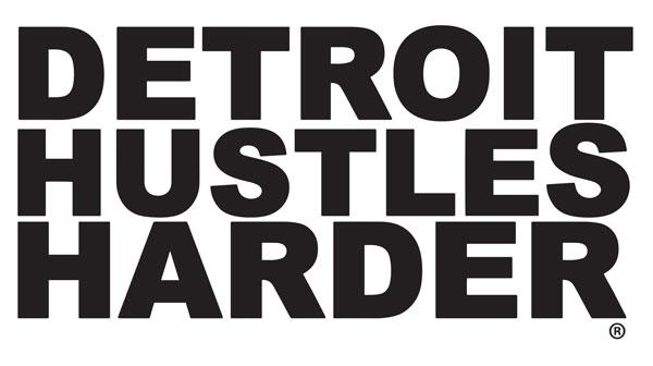 detroit-hustles-harder.jpg