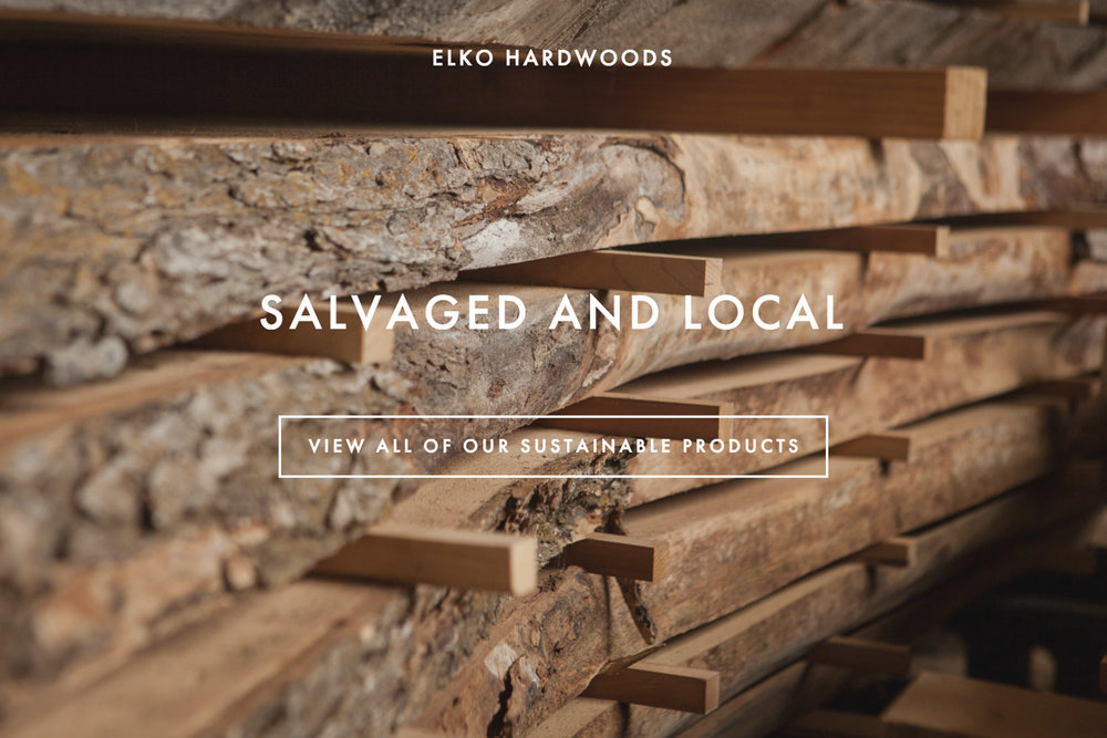 Salvaged and local - view all of our sustainable products