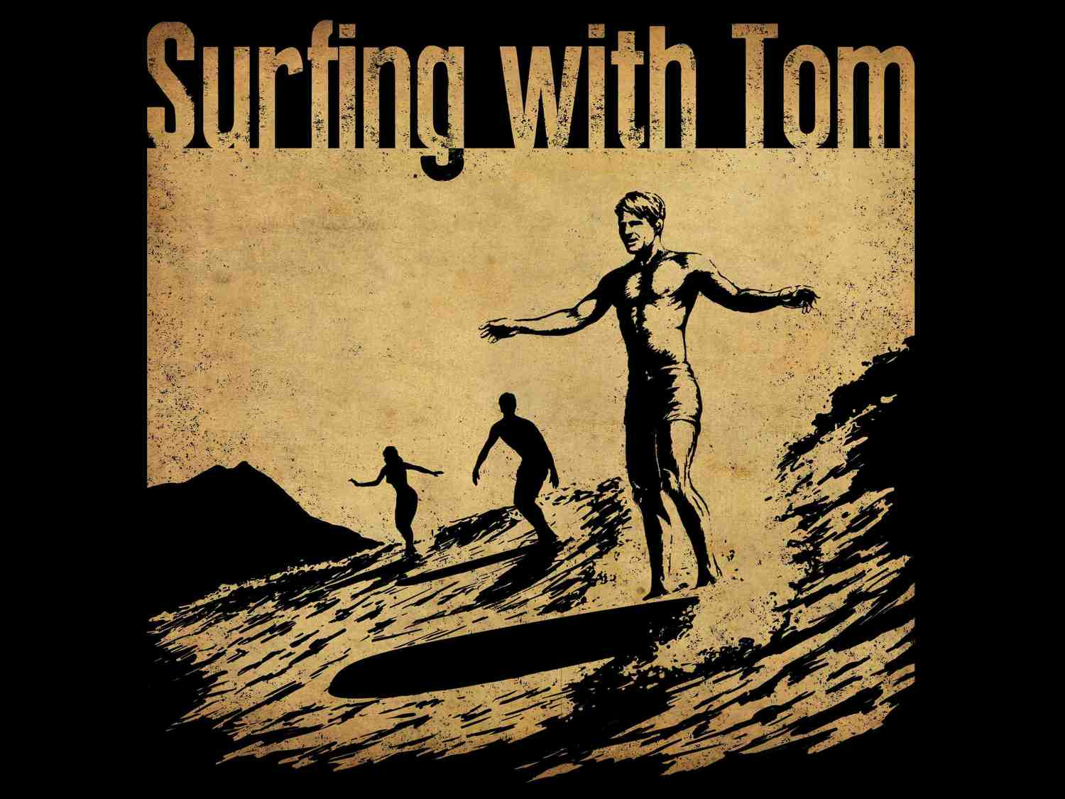 Surfing with Tom