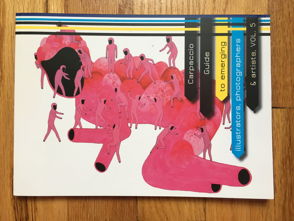 """Carpaccio Guide to emerging illustrators, photographers & artists, volume 5"" - Atem Books, 2011"