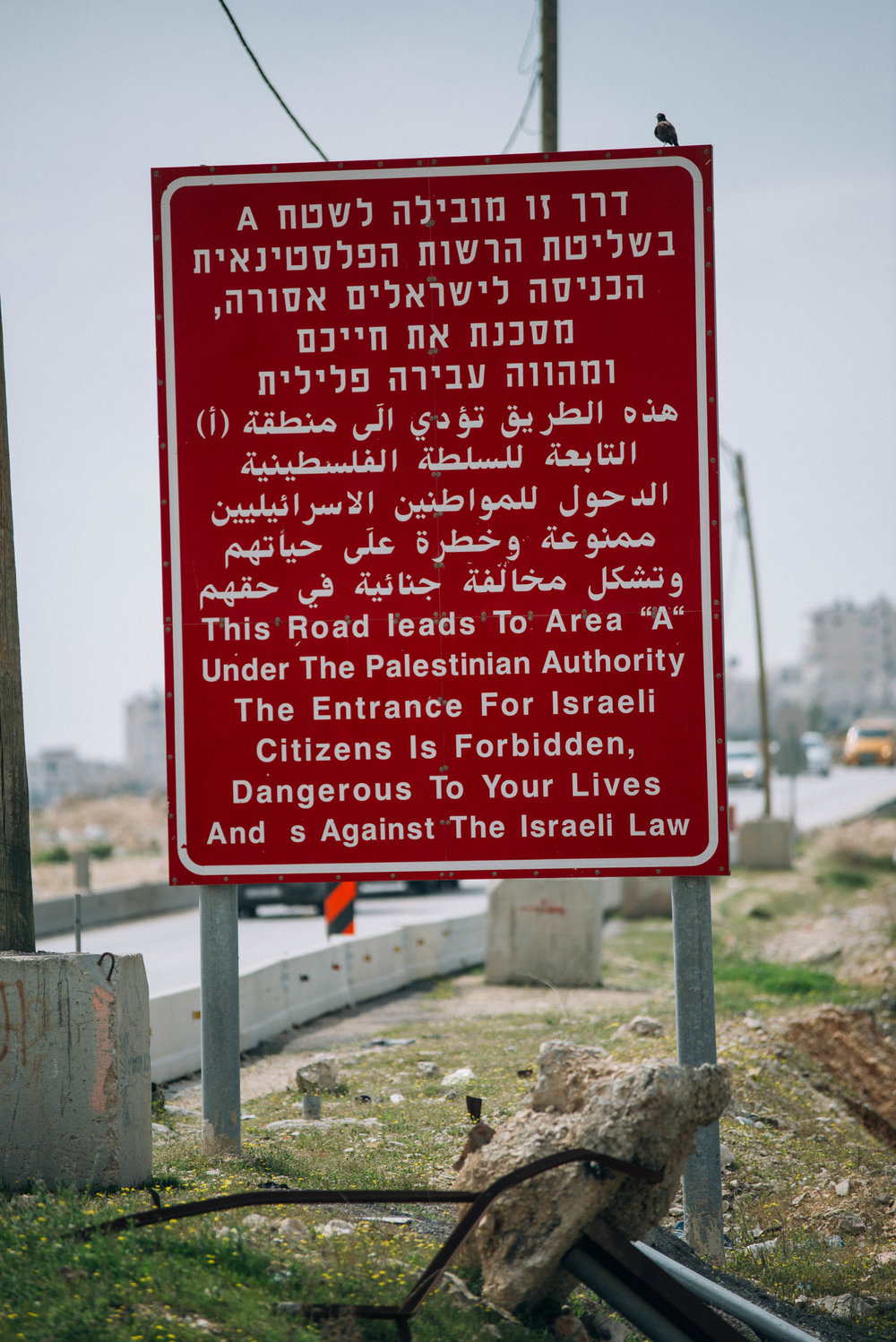 A sign warning Israeli's not to go any further outside of Bethlehem, Palestine.
