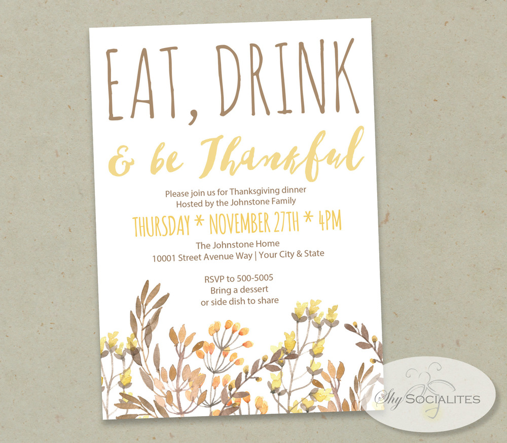 Eat, Drink & Be Thankful Floral Invitation — Shy Socialites