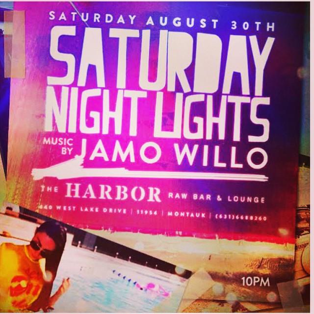 Jamo Willo || The Harbor || Saturday Night Lights #theharbormtk #labordayweekend
