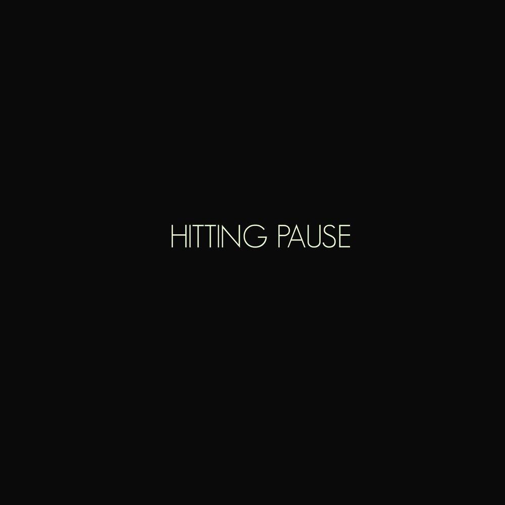 hitting pause