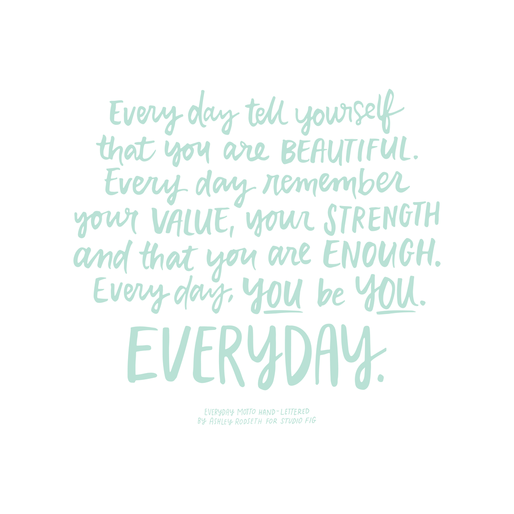 StudioFig_Everyday Motto –14 Square_Everyday Motto – Full.png