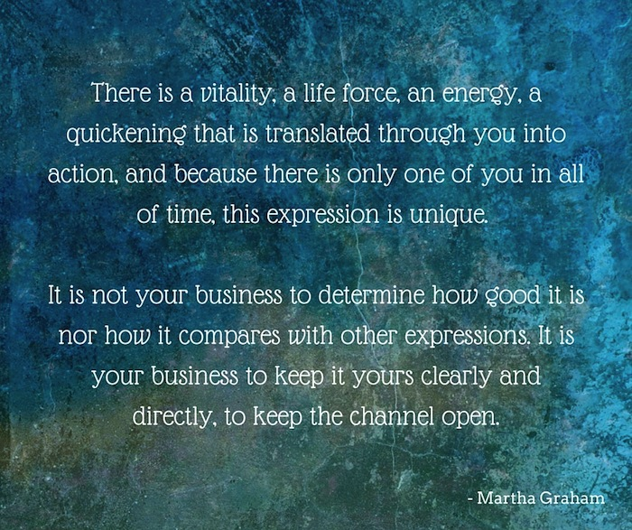Quote from Martha Graham about authentic creativity.