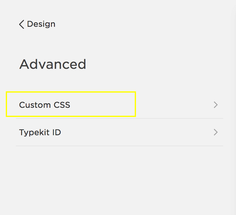 The Custom CSS Editor is on the Design menu (under Advanced)