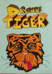 Drunk Tiger 2007
