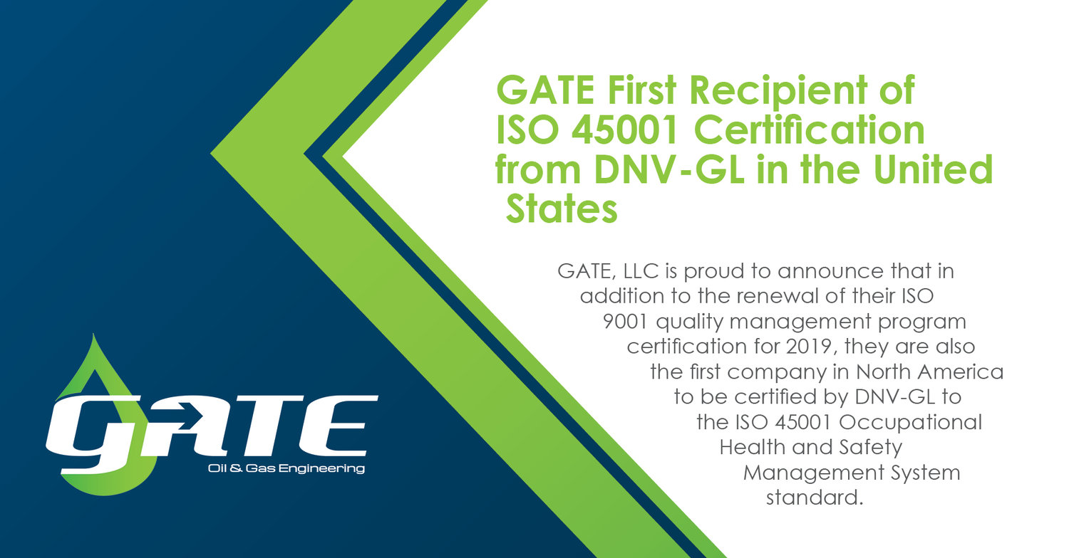 Gate First Recipient Of Iso 45001 Certification From Dnv Gl In The