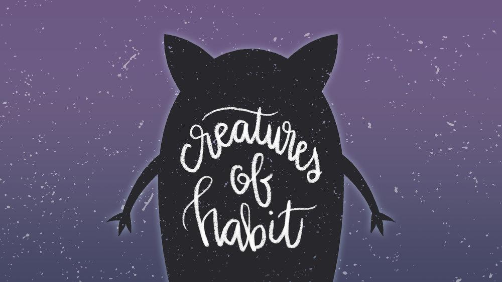 CreaturesofHabit.16x9.jpg