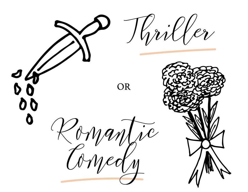 Thriller or Romantic Comedy2-01.jpg