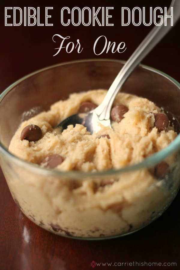 http://carriethishome.com/2014/02/edible-cookie-dough-for-one/