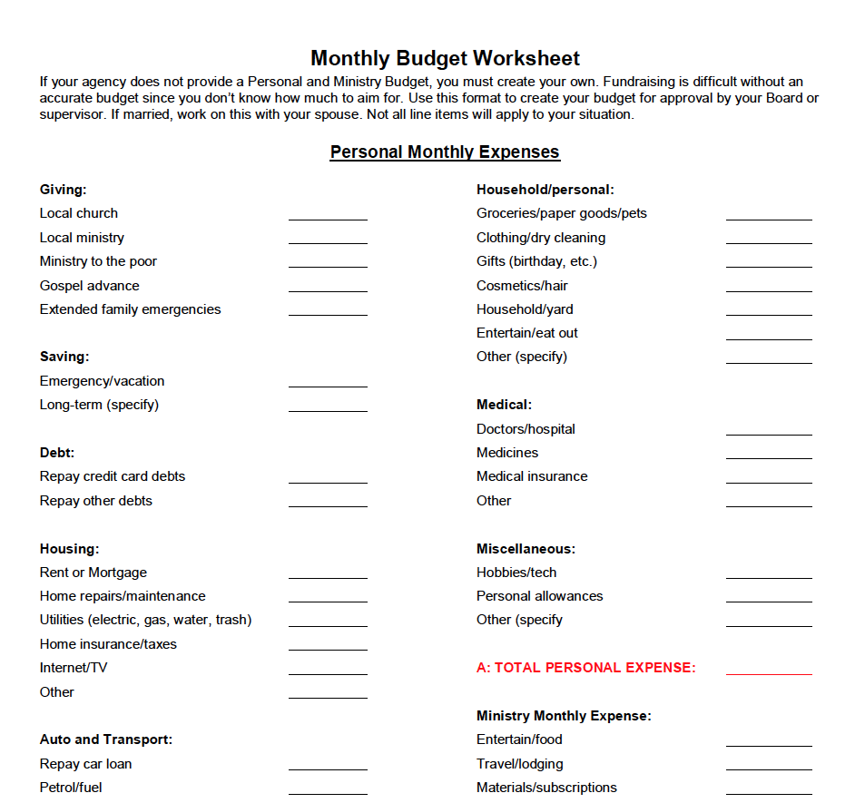 MONTHLY BUDGET WORKSHEET - Use this to help you create an accurate personal and ministry budget for approval by your supervisor