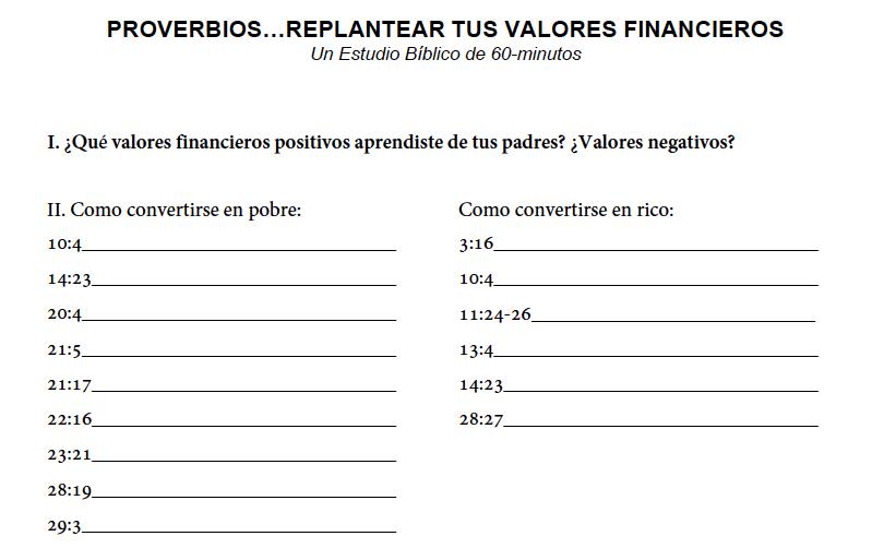 PROVERBIOS…REPLANTEAR TUS VALORES FINANCIEROS - Un Estudio Bíblico de 60-minutos. Descarga aquí.