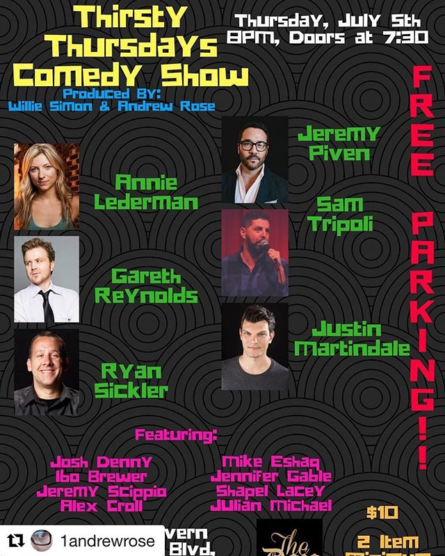 I'm on this show tonight!  #Repost @1andrewrose with @get_repost ・・・ Our show got even better!! @jeremypiven @samtripoli @reynoldsgareth @ryansickler @justinmartindale @joshdenny @ibocomedy @jeremycomedy @mikefromdetroit @jennifer_gable @shapellacey @takenbytoken ------------------------------------- #Adorkable #Hollywood #CA #California #LA #LosAngeles  #Joke #Jokes #Laugh #Laughter #Laughing #RiseAndGrind #Joke #Comedian #Blessed  #ComedianLife #Comedy #PitbullsOfInstagram  #ComedyLife #AskTheQuestion #Hashtag