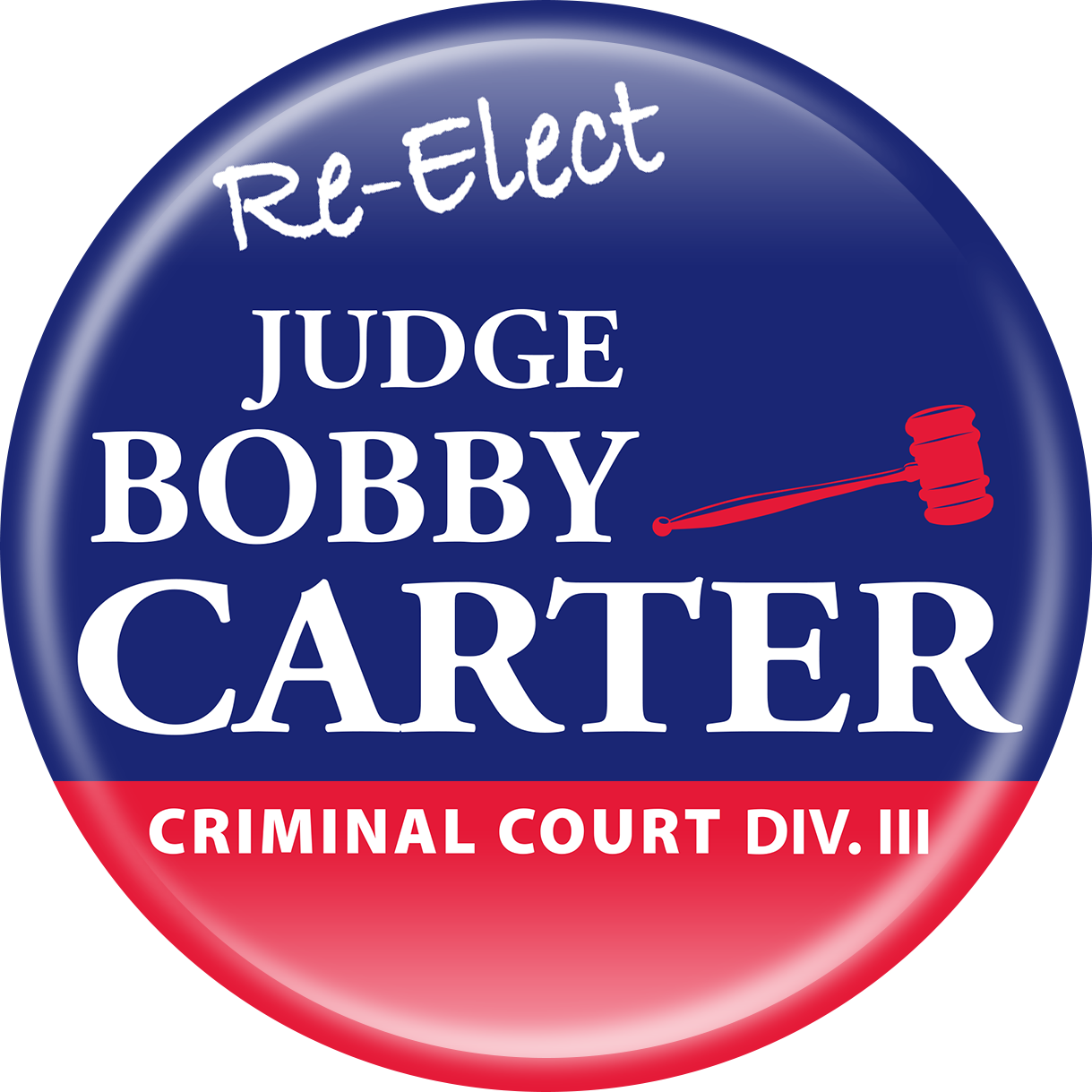 Re-elect Judge Bobby Carter