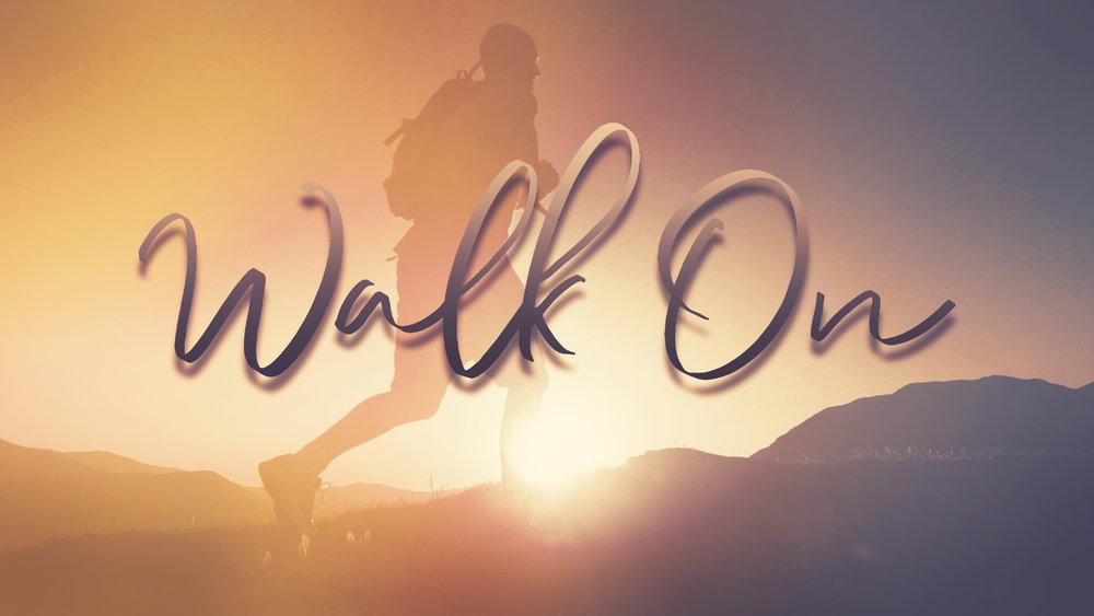 Walk On.jpg