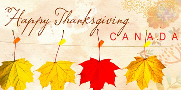 Our Very Best Thanksgiving Wishes To Our Canadian Family, Readers, First Responders and Canadian Forces Members and All Those That Serve The Greater Good in Canada! - Nos meilleurs voeux de Thanksgiving à notre famille canadienne, à nos lecteurs, aux membres des Forces canadiennes et à tous ceux qui servent le plus grand bien au Canada!