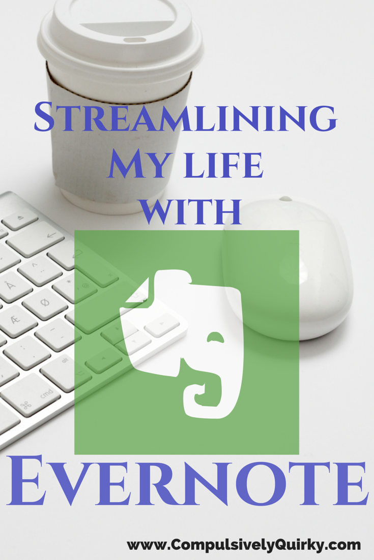 Want to revolutionize how you organize your life? Give Evernote a try. Their flexible open-ended note and notebook system allow you to track as many details of your life as you life. #compulsivelyquirky #digitalorganization #declutter #evernote