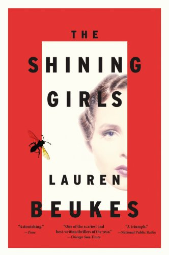 The Shining Girls by Lauren Beukes ~ book review at www.CompulsivelyQuirky.com