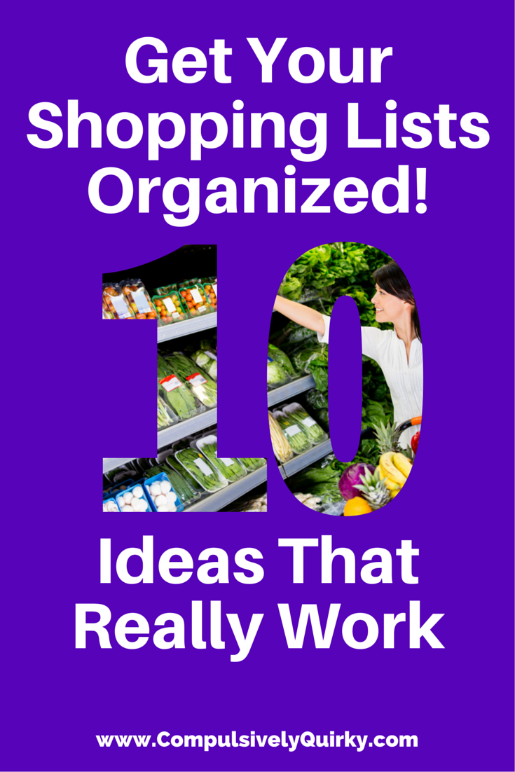 Get Your Shopping Lists Organized! 10 Ideas That Really Work ~ How I use Evernote to keep my shopping focused ~ www.CompulsivelyQuirky.com