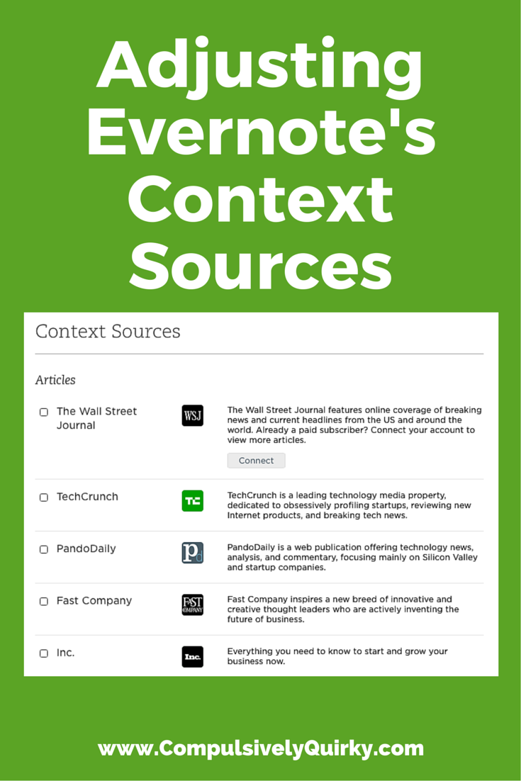 Adjusting Evernote's Context Sources ~ Or how to get rid of those irritating articles Evernote keeps suggesting to you ~ www.CompulsivelyQuirky.com