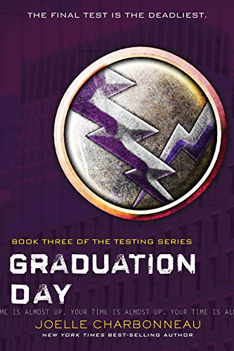Graduation Day by Joelle Charbonneau ~ 1/5 star review ~ Overall, a disappointing trilogy for anyone looking for Hunger Games alternate reads