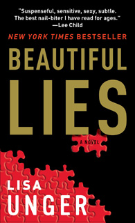 Beautiful Lies by Lisa Unger ~ a two star book review at www.CompulsivelyQuirky.com