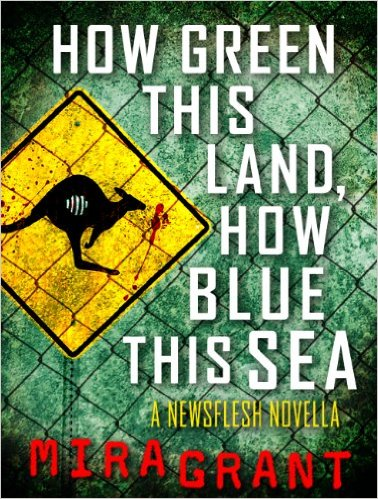 How Green This Land, How Blue This Sea by Mira Grant ~ five star book review at Compulsively Quirky