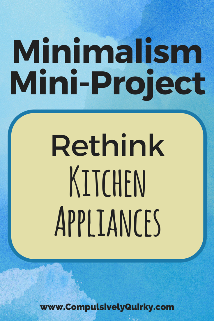 minimalism-miniproject-rethink-kitchen-appliances.png