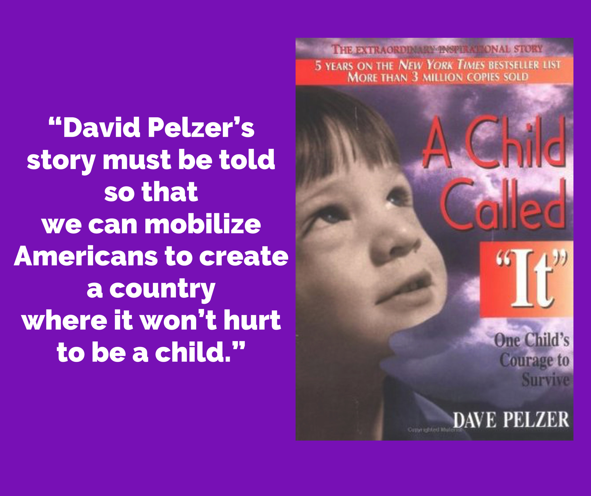 A Child Called It - Personal Biography by Dave Pelzer