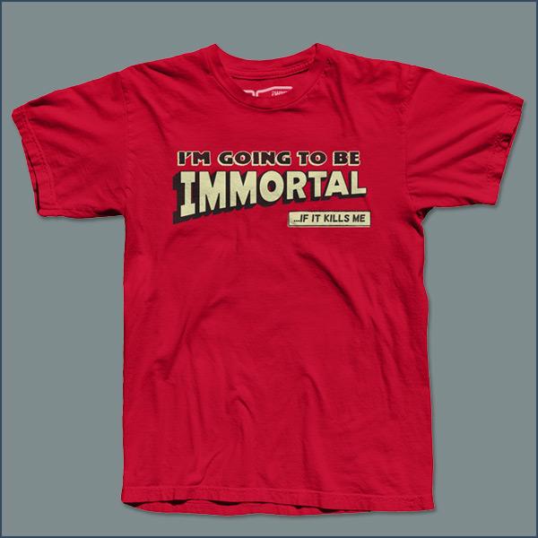 Immortal Tee
