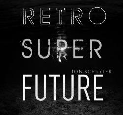RETROSUPERFUTURE (2011)