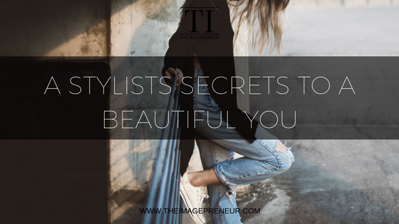 internal beauty secrets from a stylist, image consultant, personal stylist, The imageprneur