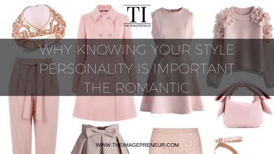 style Personality The Romantic