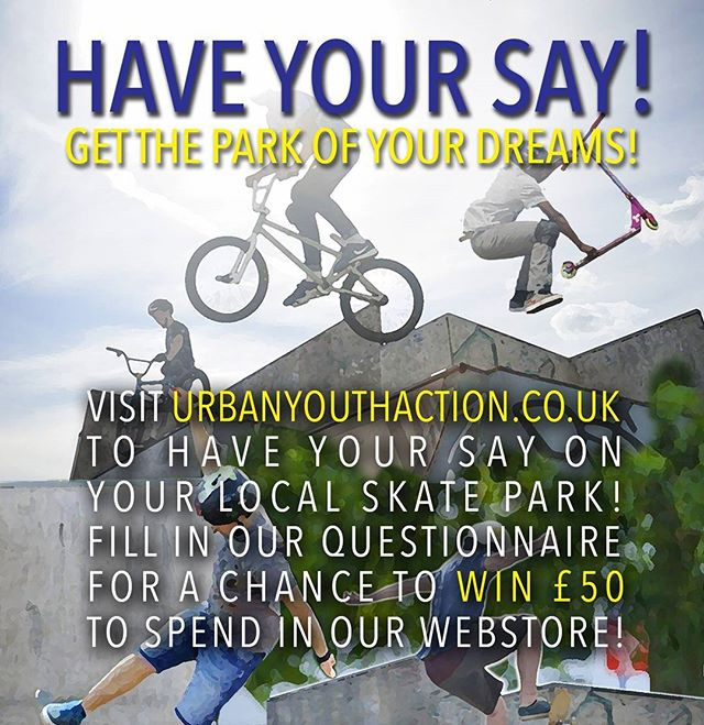 Visit www.urbanyouthaction.co.uk to do our skatepark survey and help us get better skate parks!!