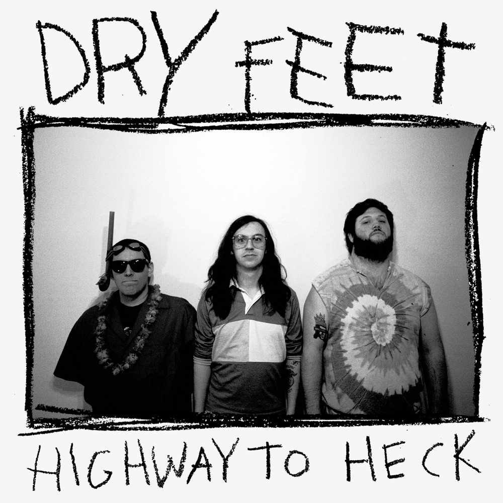 Dry Feet - Highway to Heck 7""