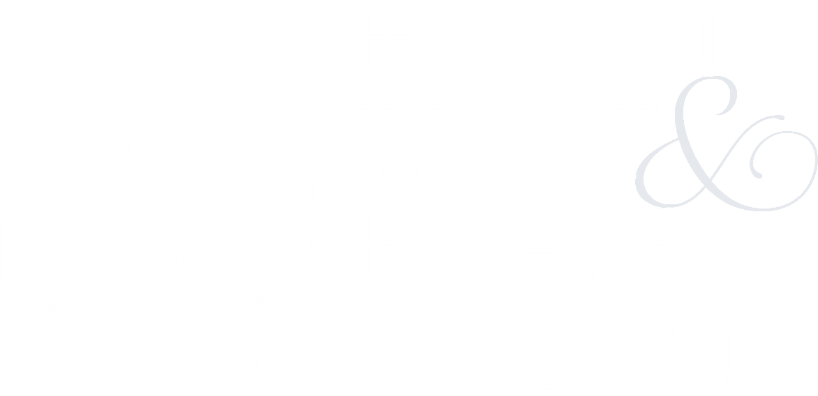 Events Hawaii Trust Estate Counsel