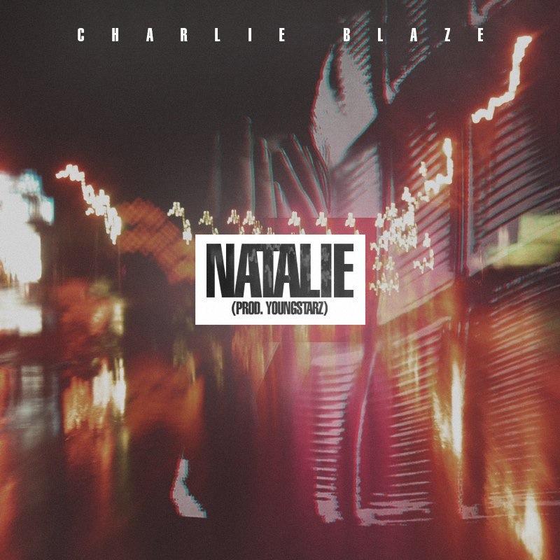 'Natalie' by Charlie Blaze