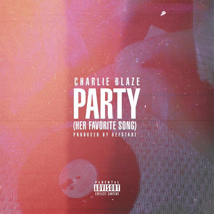 'party' by charlie blaze