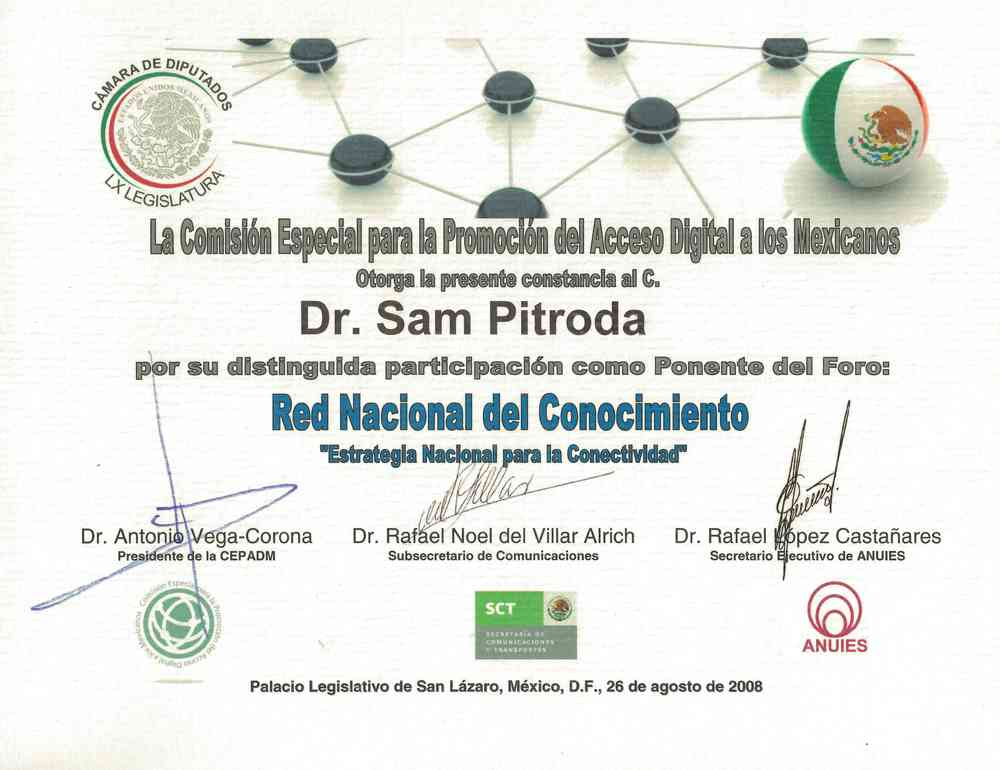 "Award of Appreciation for Speaking at the National Knowledge Network Forum on ""National Strategy for Connectivity,"" San Lázaro Statehouse, Mexico, 2008"