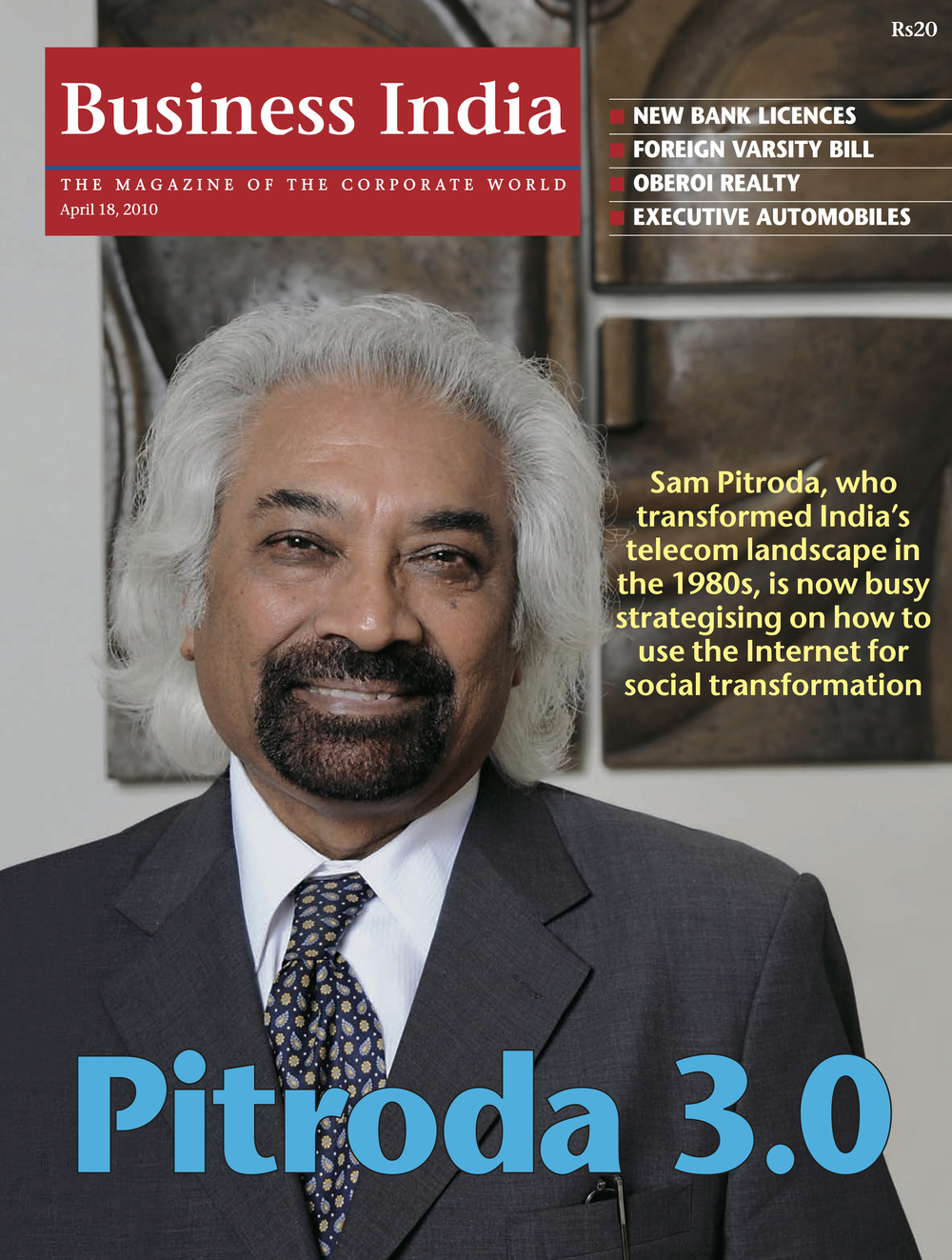 """Pitroda 3.0,"" Business India, 2010"