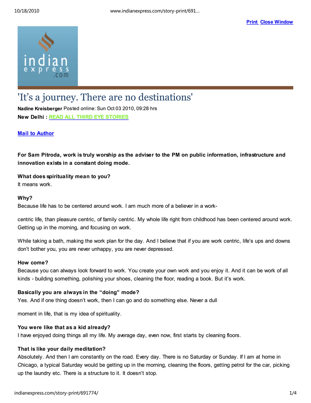 """It's a Journey, There Are No Destinations,"" Indian Express,2010"