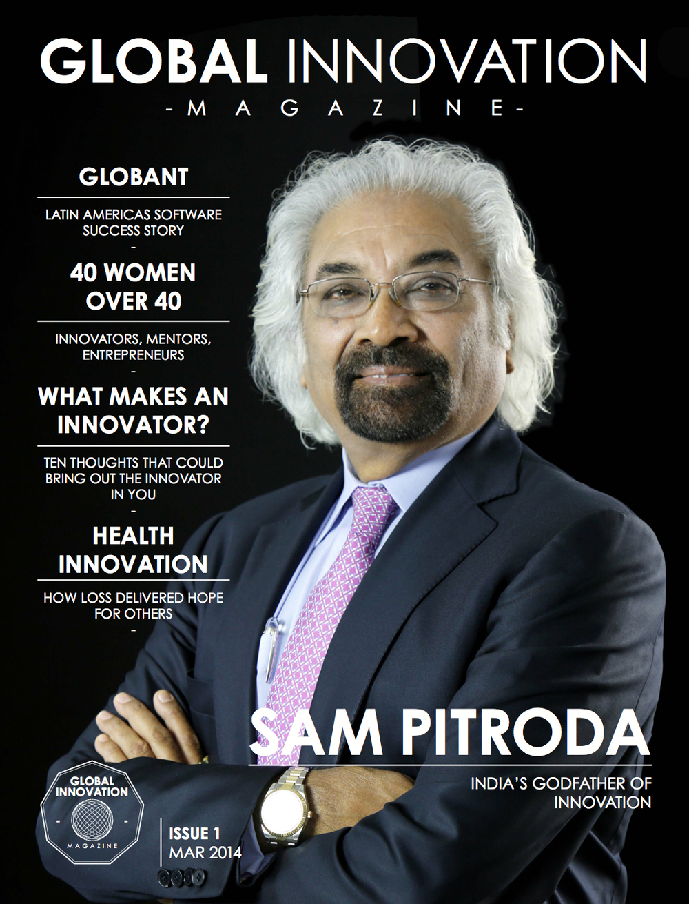 """Sam Pitroda: India's Godfather of Innovation,"" Global Innovation Magazine, 2014"
