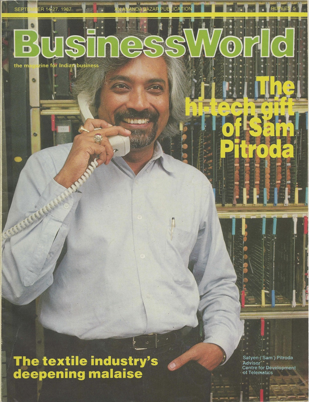 """The hi-tech gift of Sam Pitroda,"" Business World, 1987"