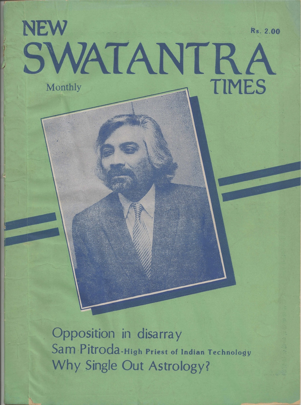 """Sam Pitroda- High Priest of Indian Technology,"" New Swatantra Times"