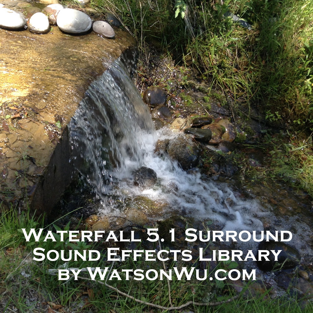 WatsonWu - Waterfall 5.1 surround sfx library.jpg